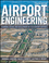 Airport Engineering: Planning, Design and Development of 21st Century Airports, 4th Edition (0470398558) cover image
