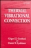 Thermal Vibrational Convection (0471973858) cover image