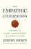 The Empathic Civilization: The Race to Global Consciousness in a World in Crisis (0745641458) cover image