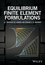 Equilibrium Finite Element Formulations (1118424158) cover image