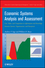 Economic Systems Analysis and Assessment: Intensive Systems, Organizations,and Enterprises (0470137959) cover image
