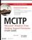 MCITP: Microsoft Windows Vista Desktop Support Enterprise Study Guide: Exam 70-622 (0470165359) cover image