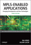 MPLS-Enabled Applications: Emerging Developments and New Technologies, 3rd Edition (0470665459) cover image