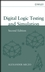 Digital Logic Testing and Simulation, 2nd Edition (0471439959) cover image