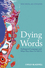 Dying Words: Endangered Languages and What They Have to Tell Us (0631233059) cover image