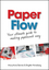 Paper Flow: Your Ultimate Guide to Making Paperwork Easy (0730377059) cover image