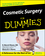 Cosmetic Surgery For Dummies (0764578359) cover image