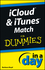 iCloud and iTunes Match In A Day For Dummies (1118397959) cover image