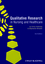 Qualitative Research in Nursing and Healthcare, 3rd Edition (1118713559) cover image