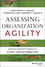 Assessing Organization Agility: Creating Diagnostic Profiles to Guide Transformation (1118847059) cover image
