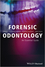 Forensic Odontology: An Essential Guide (1119961459) cover image