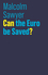 Can the Euro be Saved? (1509515259) cover image