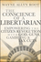 The Conscience of a Libertarian: Empowering the Citizen Revolution with God, Guns, Gold and Tax Cuts (047045265X) cover image