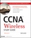 CCNA Wireless Study Guide: IUWNE Exam 640-721 (047052765X) cover image