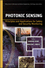 Photonic Sensing: Principles and Applications for Safety and Security Monitoring (047062695X) cover image