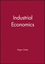Industrial Economics (063114305X) cover image