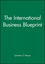 The International Business Blueprint (063119665X) cover image