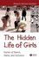 The Hidden Life of Girls: Games of Stance, Status, and Exclusion (063123425X) cover image