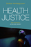 Health Justice: An Argument from the Capabilities Approach (074565035X) cover image
