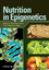 Nutrition in Epigenetics (081381605X) cover image