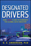 Designated Drivers: How China Plans to Dominate the Global Auto Industry (111832885X) cover image