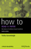 How to Read a Paper: The Basics of Evidence-Based Medicine, 4th Edition (111835575X) cover image
