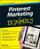 Pinterest Marketing For Dummies (111838315X) cover image