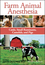 Farm Animal Anesthesia: Cattle, Small Ruminants, Camelids, and Pigs (111847435X) cover image