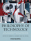 Philosophy of Technology: The Technological Condition: An Anthology, 2nd Edition (111854725X) cover image