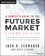 A Complete Guide to the Futures Market: Technical Analysis, Trading Systems, Fundamental Analysis, Options, Spreads, and Trading Principles, 2nd Edition (111885375X) cover image
