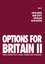 Options for Britain II: Cross Cutting Policy Issues - Changes and Challenges  (144433395X) cover image