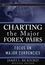 Charting the Major Forex Pairs: Focus on Major Currencies (0470120460) cover image