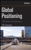 Global Positioning: Technologies and Performance (0471793760) cover image