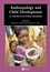 Anthropology and Child Development: A Cross-Cultural Reader (0631229760) cover image
