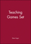 Teaching Games Set , (Includes Games that Teach; Games that Teach Teams) (0787954160) cover image