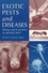 Exotic Pests and Diseases: Biology and Economics for Biosecurity (0813819660) cover image