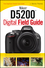 Nikon D5200 Digital Field Guide (1118534360) cover image