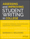 Assessing and Improving Student Writing in College: A Guide for Institutions, General Education, Departments, and Classrooms (1118557360) cover image