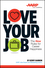 Love Your Job: The New Rules for Career Happiness (1118898060) cover image