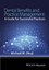 Dental Benefits and Practice Management: A Guide for Successful Practices (1118980360) cover image