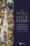 The Word Made Flesh: A History of Christian Thought (1405108460) cover image