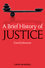A Brief History of Justice (1405155760) cover image