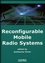 Reconfigurable Mobile Radio Systems: A Snapshot of Key Aspects Related to Reconfigurability in Wireless Systems (1905209460) cover image