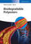 Biodegradable Polyesters (3527330860) cover image