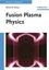 Fusion Plasma Physics (3527405860) cover image