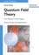 Quantum Field Theory: From Operators to Path Integrals, 2nd Edition (3527408460) cover image
