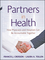 Partners in Health: How Physicians and Hospitals can be Accountable Together (0470550961) cover image
