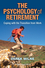 The Psychology of Retirement: Coping with the Transition from Work (0470972661) cover image
