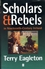 Scholars and Rebels: In Nineteenth-Century Ireland (0631214461) cover image