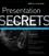 Presentation Secrets (1118034961) cover image